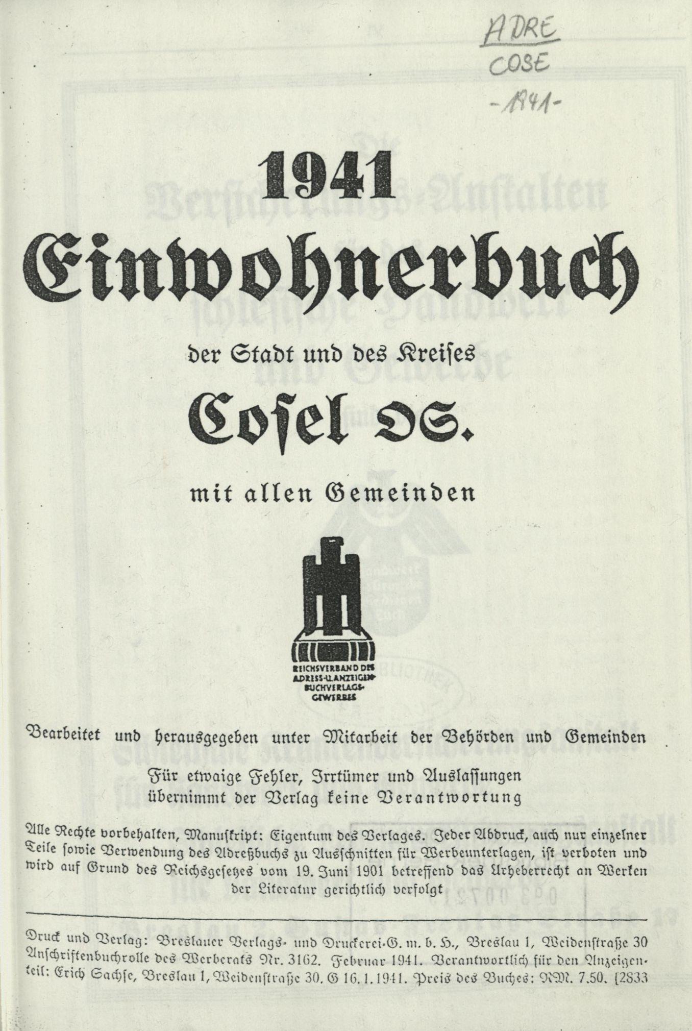 Einwohnerbuch der Stadt und des Kreises Cosel OS. mit allen Gemeinden 1941