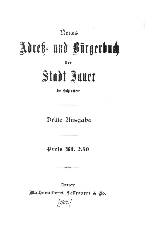 Neues Adreß- und Bürgerbuch der Stadt Jauer in Schlesien 1904