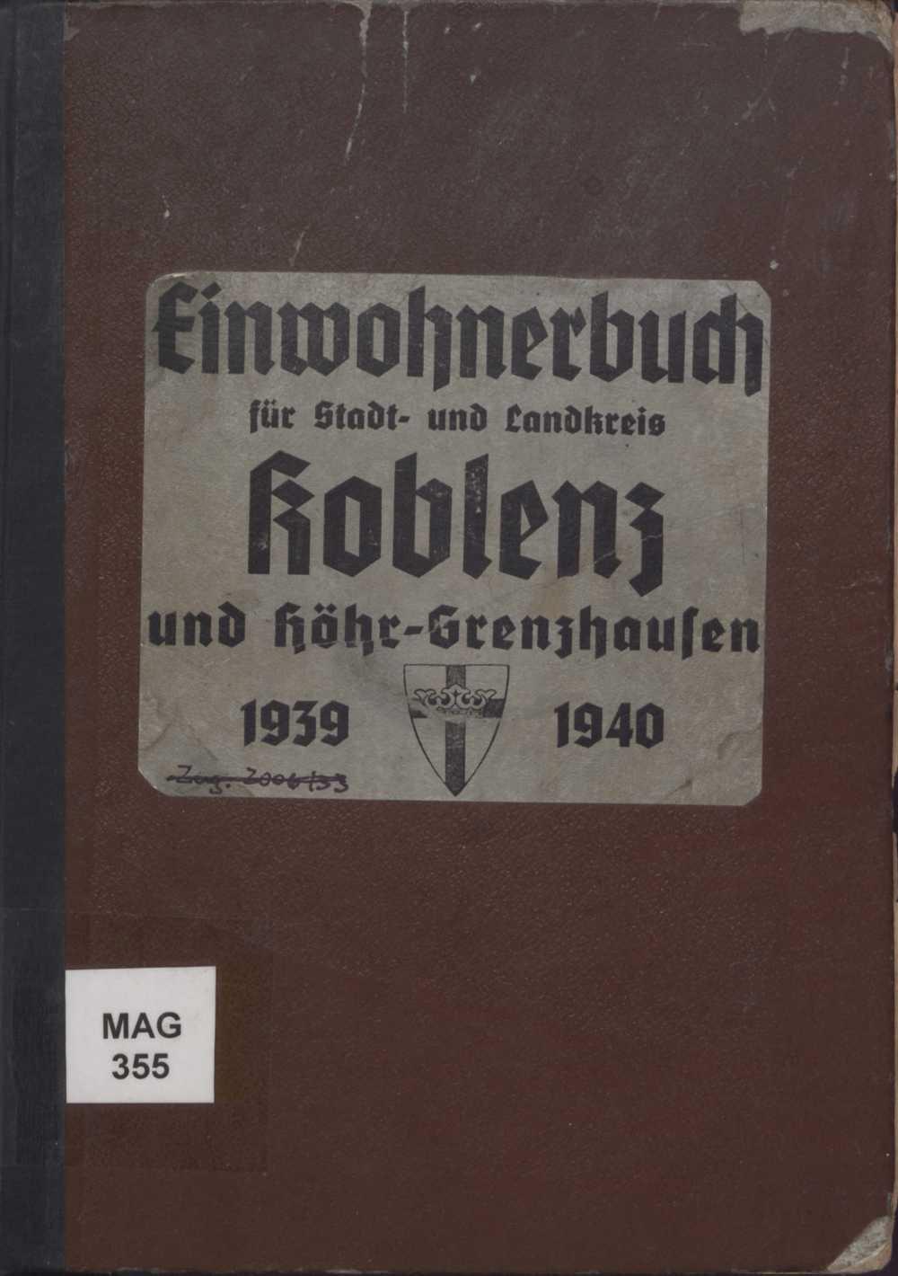 Einwohnerbuch für Stadt- und Landkreis Koblenz und Höhr-Grenzhausen 1939-1940
