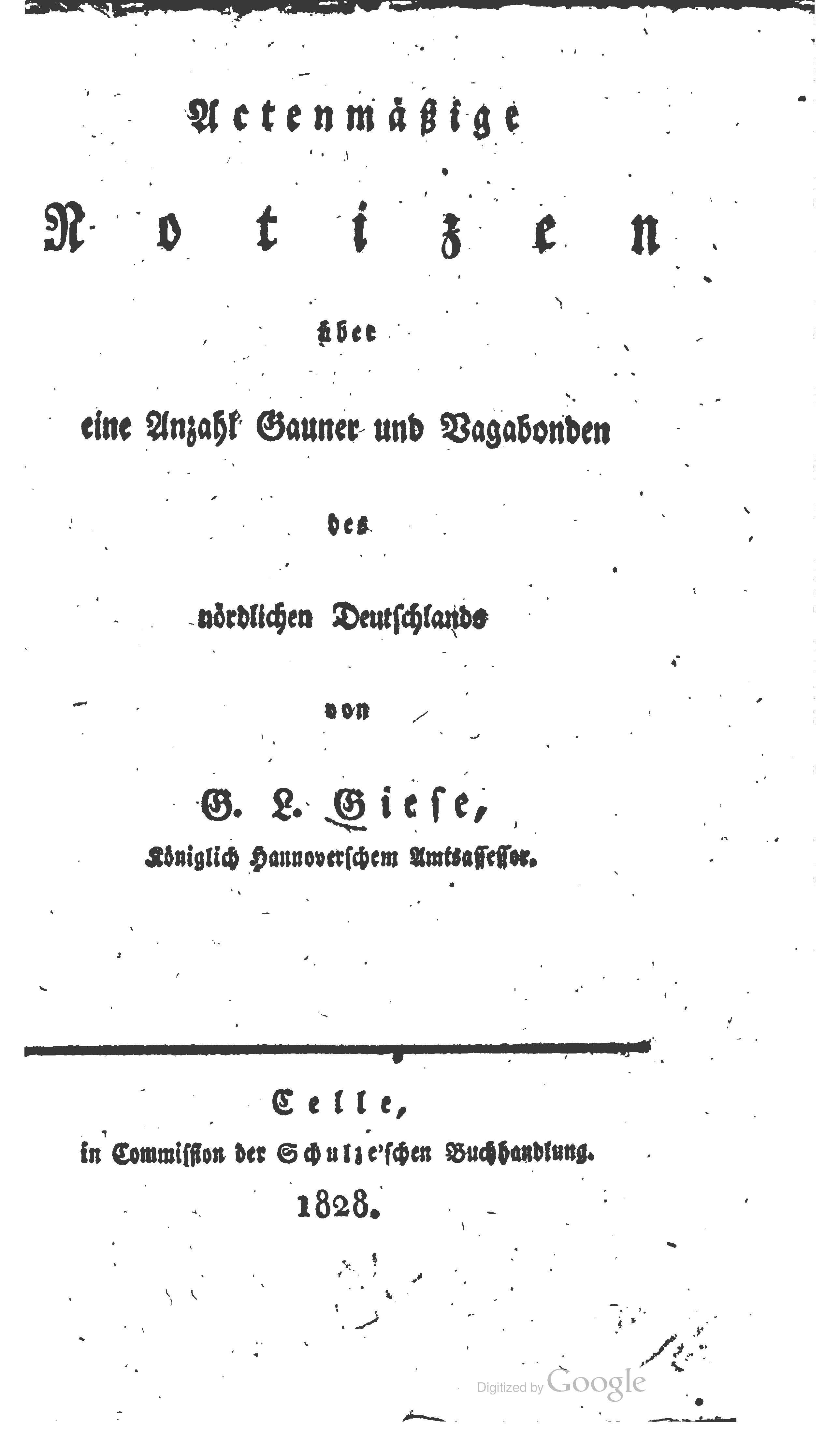 Giese Actenmäßige Notizen über eine Anzahl Gauner und Vagabonden des nördlichen Deutschlands