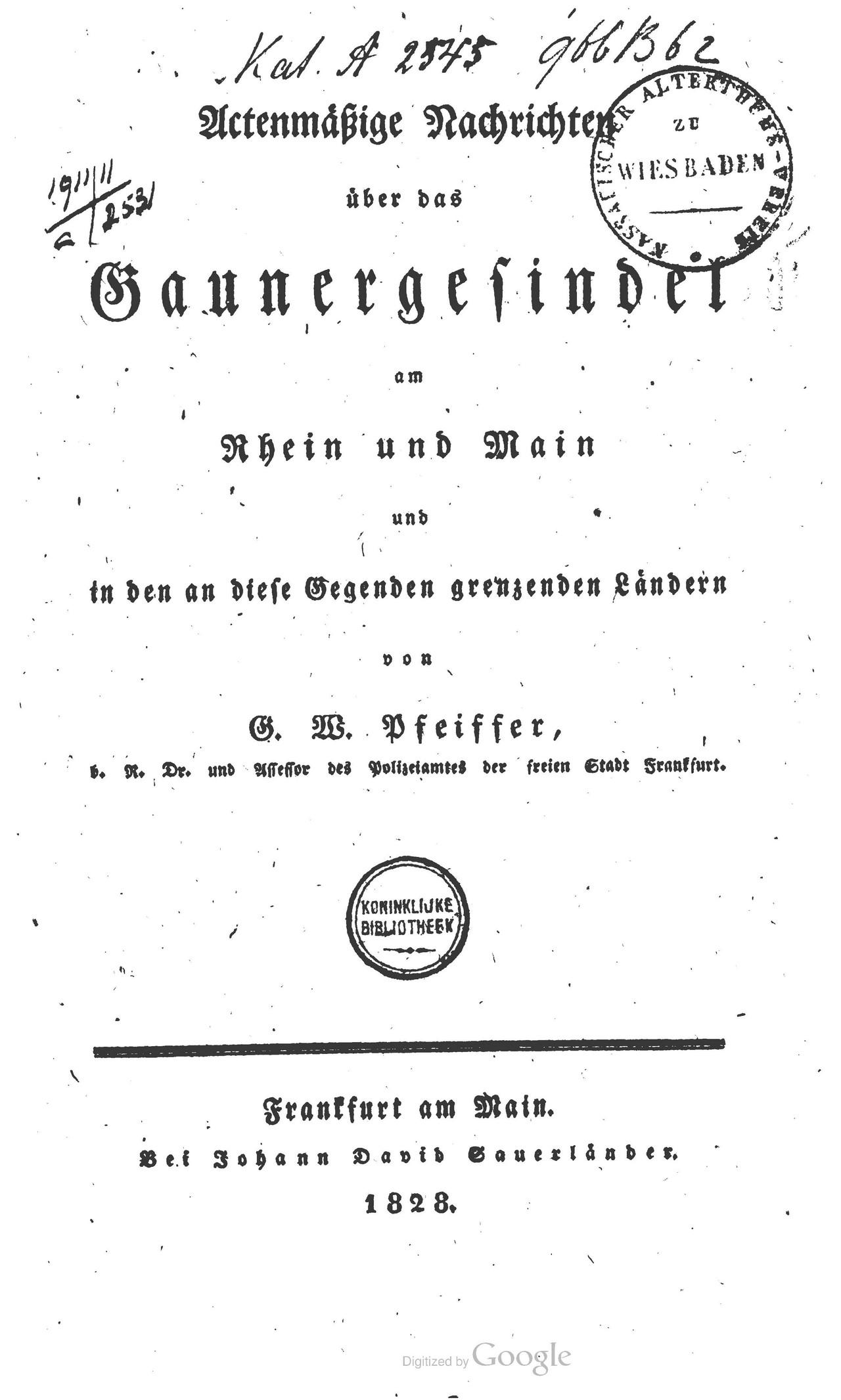 Pfeiffer Actenmäßige Nachrichten über das Gaunergesindel am Rhein und Main