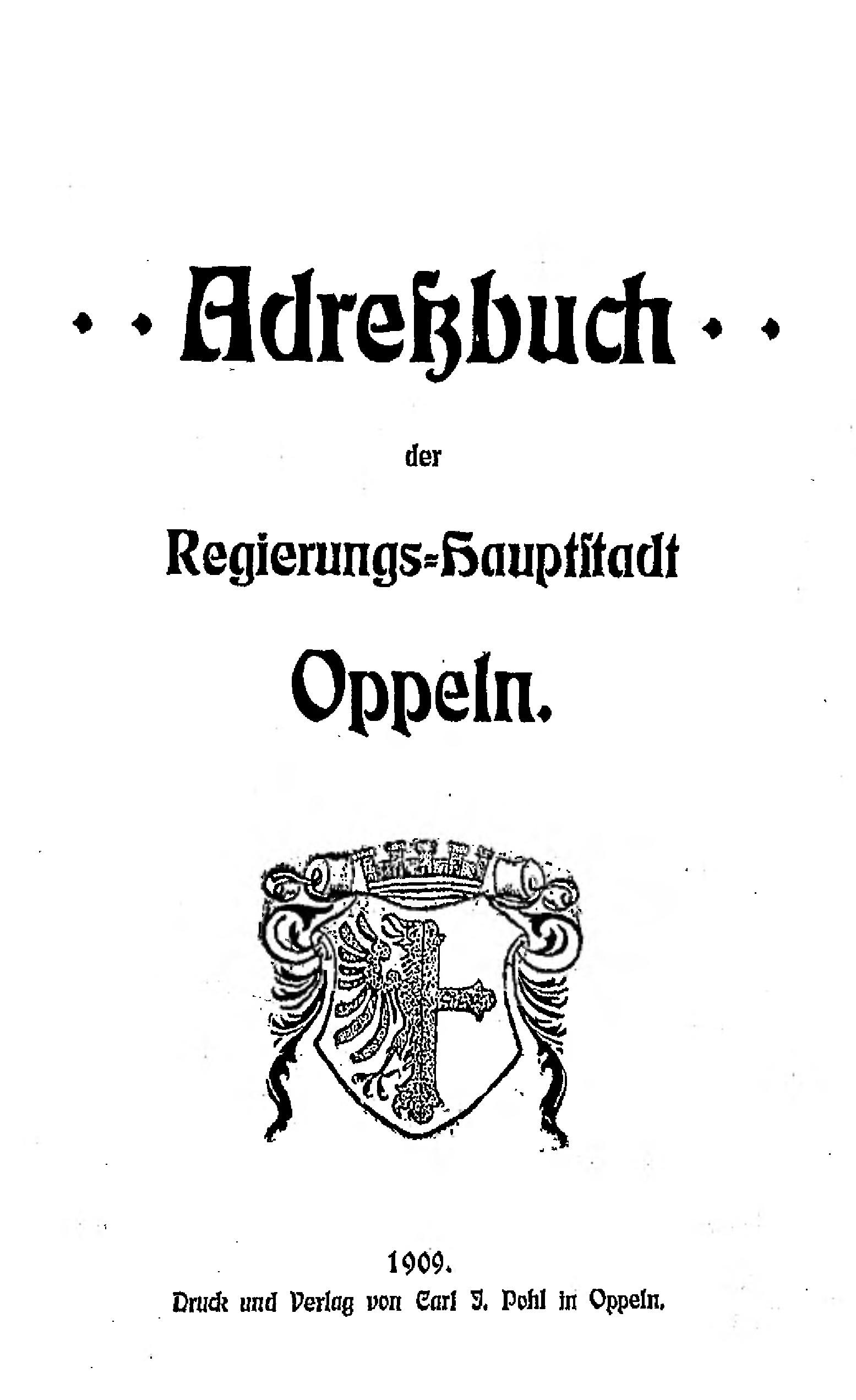 Adressbuch Oppeln 1909